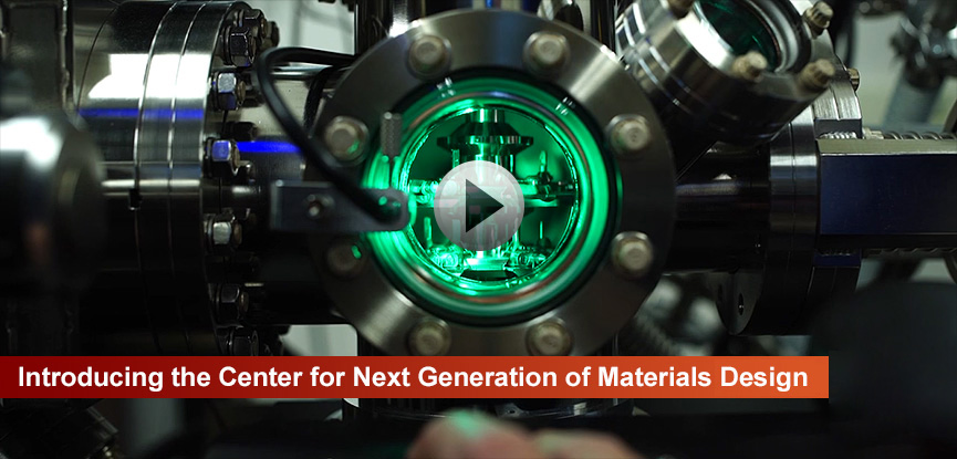 Introducing the Center for Next Generation of Materials by Design Video
